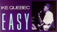 Ike Quebec – Easy Living (Full Album)