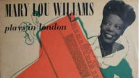 Mary Lou Williams plays in London (Full Album)