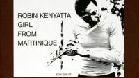 Robin Kenyatta – Girl from Martinique (Full Album)