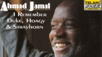 Ahmad Jamal – I Remember Duke, Hoagy & Strayhorn (Full Album)