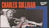 Charles Sullivan – Re-Entry (Full Album)