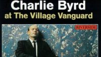 Charlie Byrd ‎– Charlie Byrd At The Village Vanguard (Full Album)