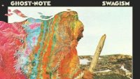 Ghost-Note – Swagism (Full Album)