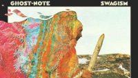 Ghost-Note – Swagism (Full Album)