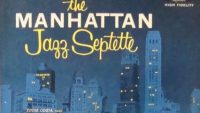 The Manhattan Jazz Septette – The Manhattan Jazz Septette