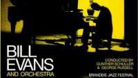 Bill Evans & Orchestra – Brandeis Jazz Festival (Full Album)
