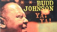 Budd Johnson – Ya! Ya! (Full Album)