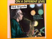 Nick Brignola ‎– On a Different Level