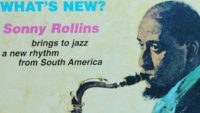 Sonny Rollins – What's New? (Full Album)