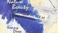 Kenny Drew Trio – Nature Beauty (Full Album)
