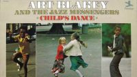 Art Blakey and The Jazz Messengers – Child's Dance (Full Album)