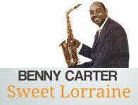 Benny Carter Quartet – Sweet Lorraine