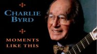 Charlie Byrd – Moments like this (Full Album)