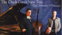 The Chick Corea New Trio – Past, Present & Futures (Full Album)