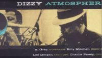 Lee Morgan, Wynton Kelly et al – Dizzy Atmosphere (Full Album)