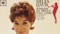 Miles Davis Sextet – Someday My Prince Will Come (Full Album)