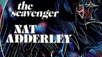Nat Adderley ‎– The Scavenger (Full Album)