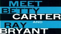 Betty Carter And Ray Bryant – Meet Betty Carter And Ray Bryant