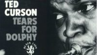 Ted Curson – Tears for Dolphy (Full Album)