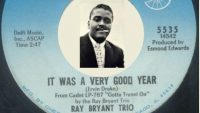 Ray Bryant Trio – It Was A Very Good Year