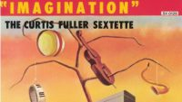 The Curtis Fuller Sextette ‎– Imagination (Full Album)