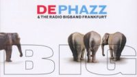 De Phazz & The Radio Bigband Frankfurt – Big (Full Album)