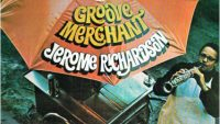 Jerome Richardson ‎– Groove Merchant (Full Album)