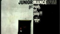 Junior Mance – Get Ready ,Set, Jump !!! (Full Album)