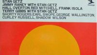 Stan Getz, Jimmy Raney, Terry Gibbs ‎– Early Stan (Full Album)
