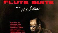 A.K. Salim – Flute Suite (Full Album)
