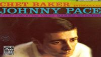 Chet Baker / Johnny Pace – Chet Baker Introduces Johnny Pace (Full Album)