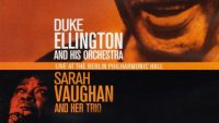 Duke Ellington Orchestra and  Sarah Vaughan Trio – Live At The Berlin Philharmonic Hall (1969)