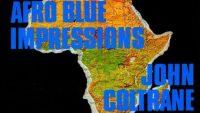 John Coltrane – Afro Blue Impressions (LP1)