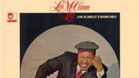 Les McCann Ltd. – Live at Shelly's Manne-Hole (Full Album)