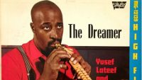 Yusef Lateef – The Dreamer (Full Album)