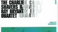 Charlie Shavers & Ray Bryant Quartet – Complete Recordings Vol. 1
