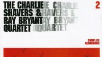 Charlie Shavers & Ray Bryant Quartet Complete Recordings Vol. 2