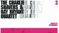 Charlie Shavers & Ray Bryant Quartet Complete Recordings Vol. 3