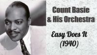 Count Basie and His Orchestra – Easy Does It (1940)
