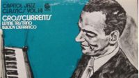Lennie Tristano and Buddy DeFranco – Crosscurrents (Full Album)