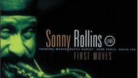 Sonny Rollins – First Moves (Full Album)