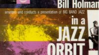 Bill Holman – In A Jazz Orbit