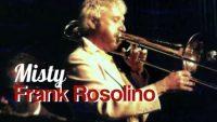 Frank Rosolino – Misty (Live,1978)