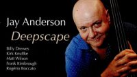 Jay Anderson – Deepscape (2019)