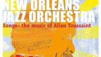 New Orleans Jazz Orchestra – Songs:The Music of Allen Toussaint