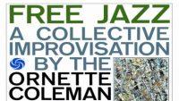 Ornette Coleman – Free Jazz (Full Album)