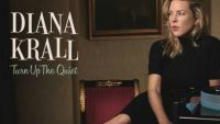 Diana Krall – Turn Up the Quiet (2017)