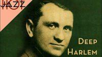 Irving Mills & His Hotsy Totsy Gang (w Bix Beiderbecke, Benny Goodman & J. Teagarden) – Deep Harlem