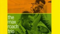 The Max Roach Trio Featuring The Legendary Hasaan (Re-release, 2019)