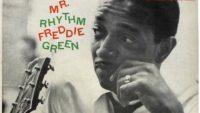 Freddie Green – Mr. Rhythm
